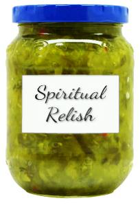 Spiritual Relish