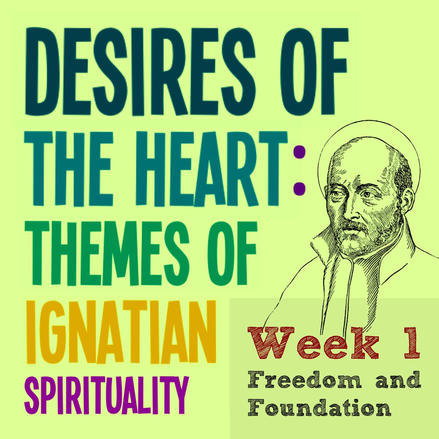 Freedom & Foundation – Week 1