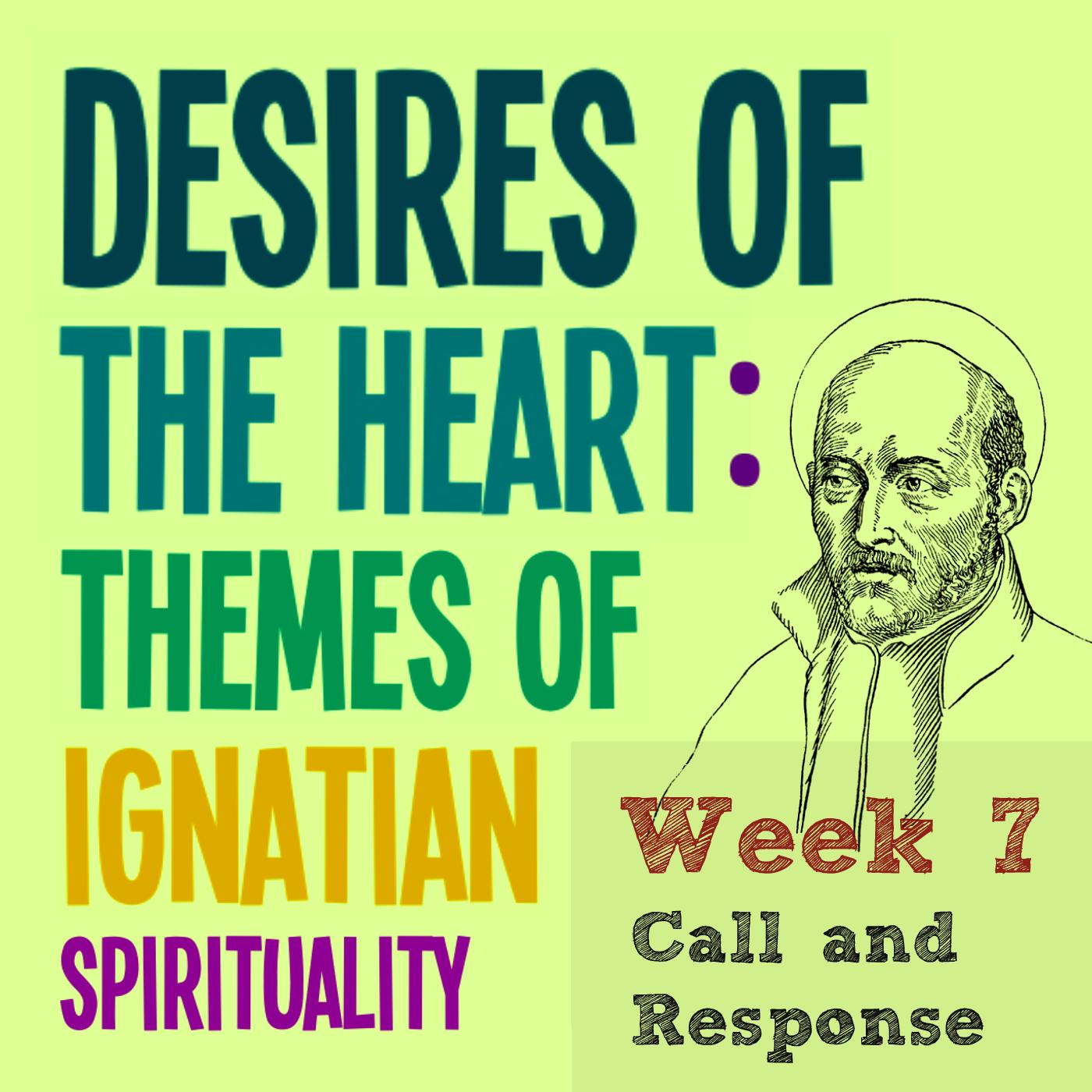 Call & Response – Week 7