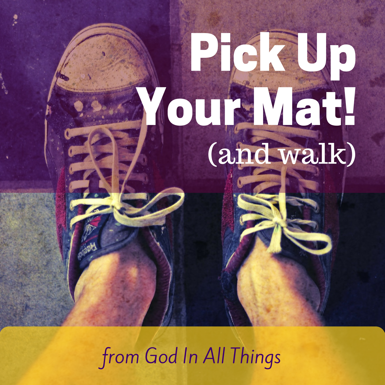 Pick Up Your Mat! (And Walk) – An Imaginative Meditation